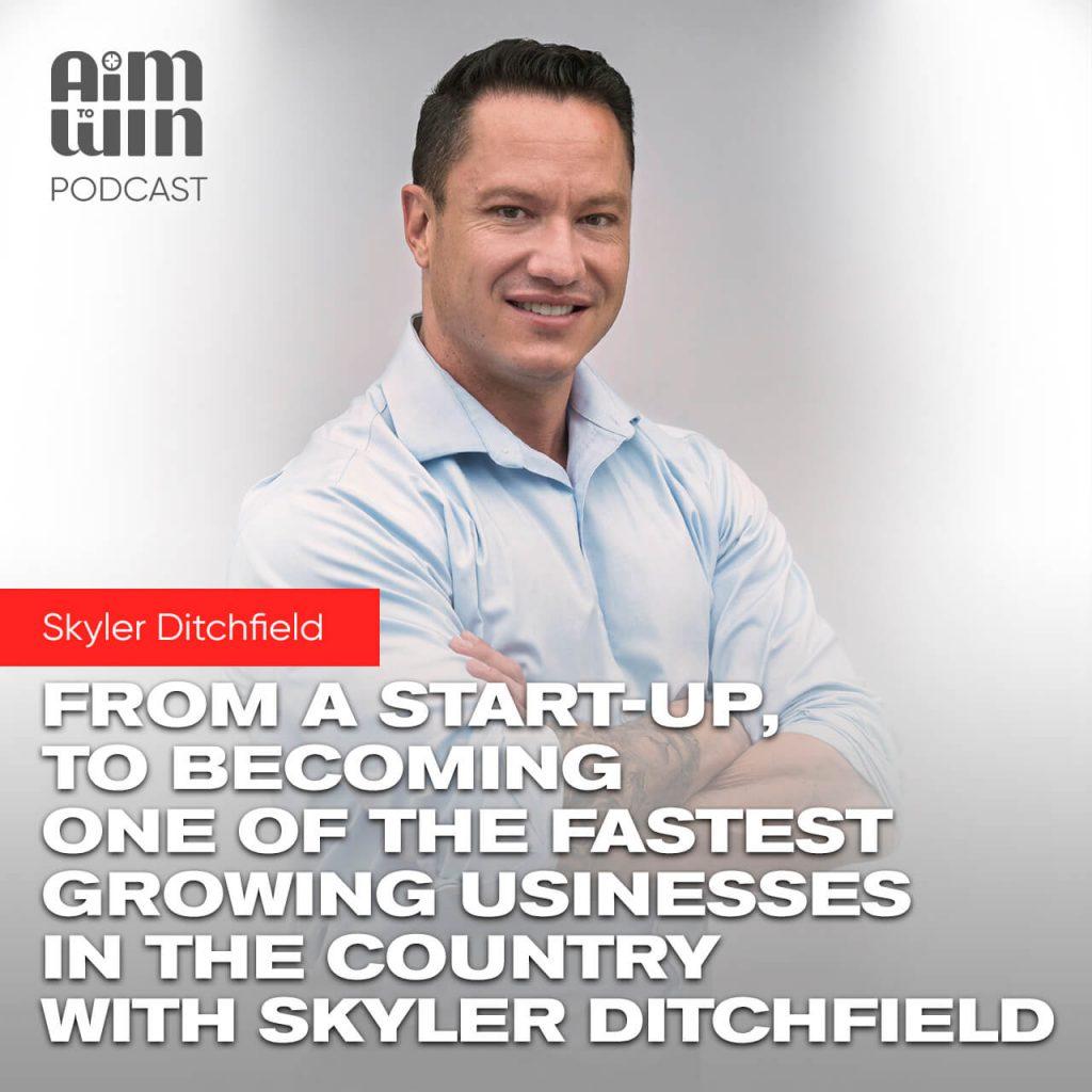 Aim To Win Podcast - Skyler Ditchfield