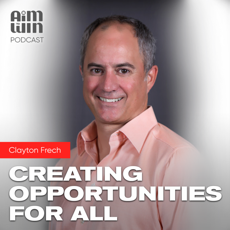 Creating Opportunities for All with Clayton Frech