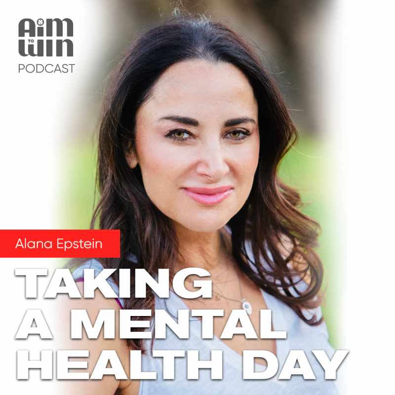 Aim To Win Podcast Mental Health Day