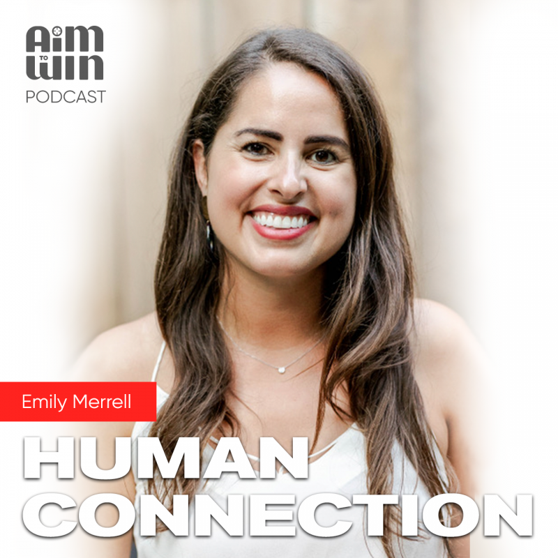 Aim To Win Podcast Human Connection